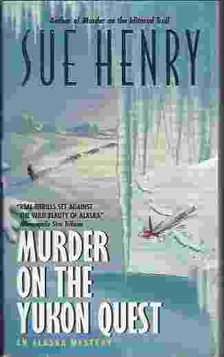 Image for MURDER ON THE YUKON QUEST  An Alaska Mystery