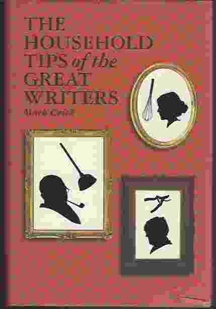 Image for HOUSEHOLD TIPS OF THE GREAT WRITERS