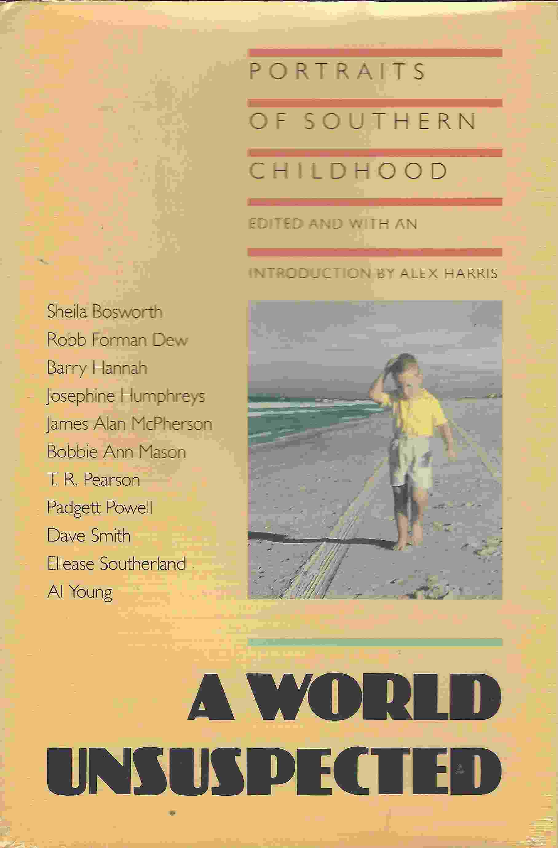 Image for A WORLD UNSUSPECTED  Portraits of Southern Childhood