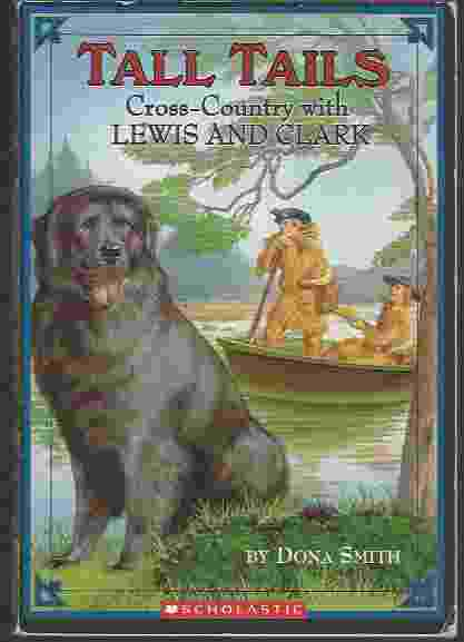Image for TALL TAILS: CROSS-COUNTRY WITH LEWIS AND CLARK
