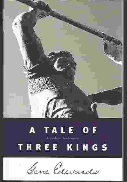 Image for A TALE OF THREE KINGS  A Study in Brokenness