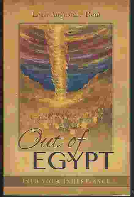 Image for OUT OF EGYPT, INTO YOUR INHERITANCE