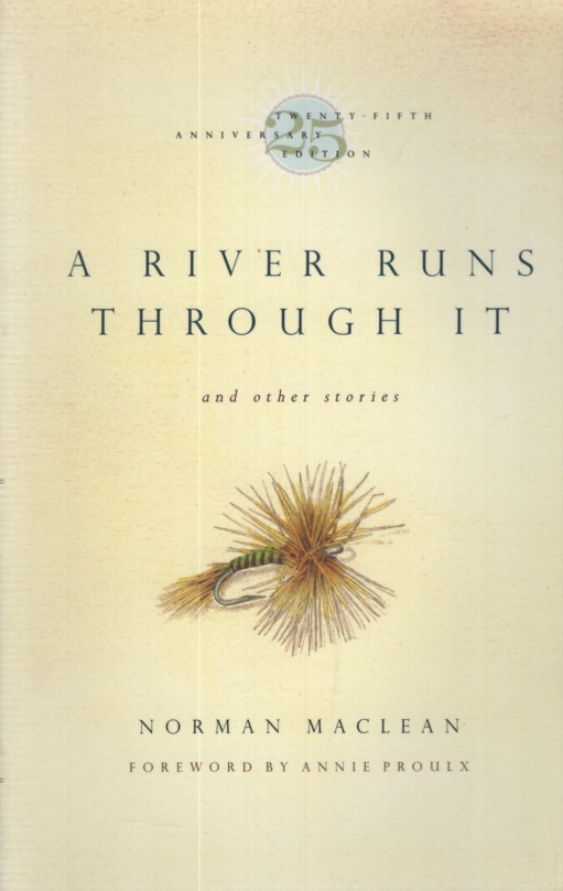 Image for A RIVER RUNS THROUGH IT AND OTHER STORIES, 25TH ANNIVERSARY EDITION