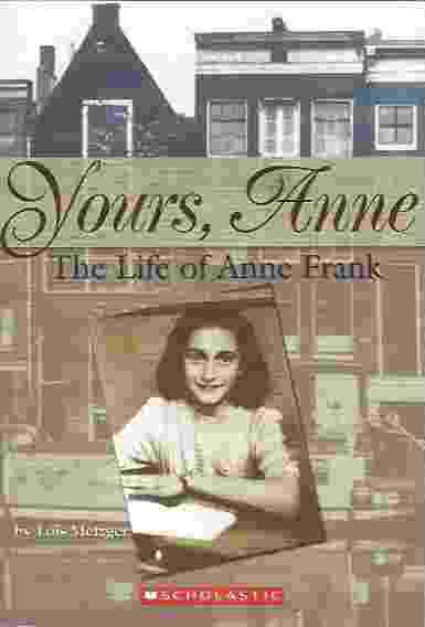 Image for YOURS, ANNE  The Life of Anne Frank
