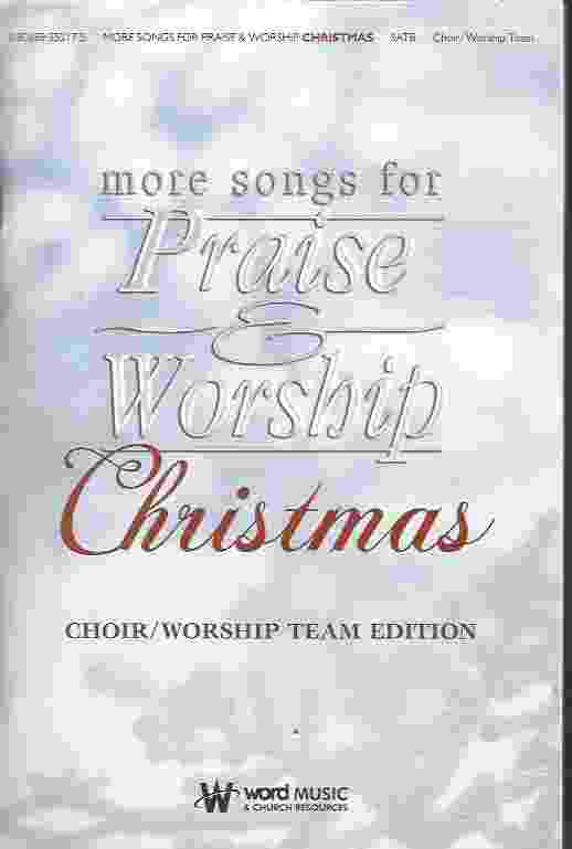 Image for MORE SONGS FOR PRAISE & WORSHIP CHRISTMAS Choir/Worship Team Edition