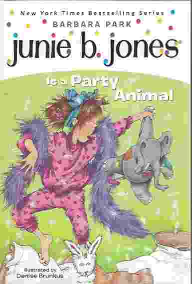 Image for JUNIE B JONES IS A PARTY ANIMAL