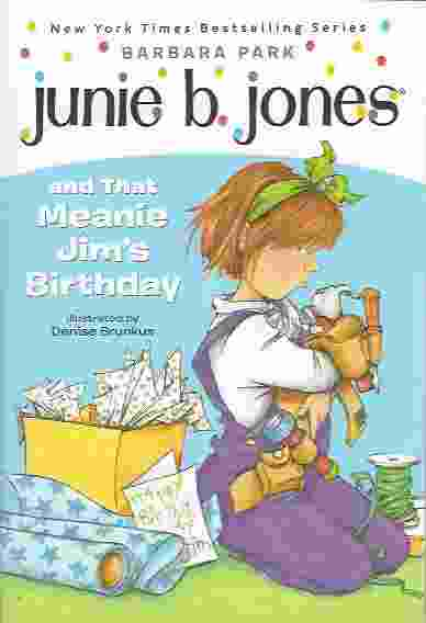 Image for JUNIE B JONES AND THAT MEANIE JIM'S BIRTHDAY