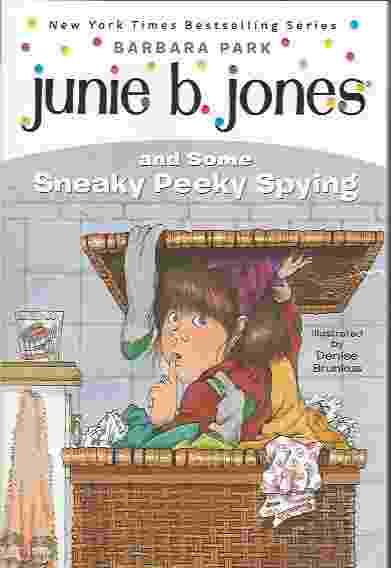 Image for JUNIE B JONES AND SOME SNEAKY PEEKY SPYING