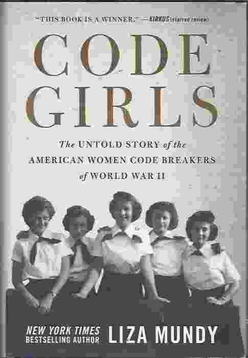 Image for CODE GIRLS  The Untold Story of the American Women Code Breakers of World War II