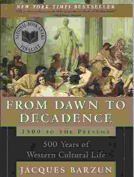 Image for FROM DAWN TO DECADENCE  1500 to the Present: 500 Years of Western Cultural Life