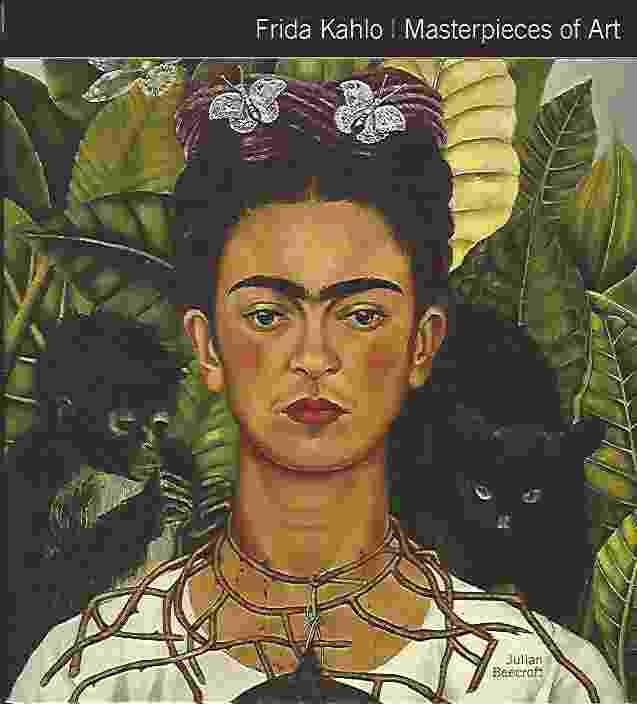 Image for FRIDA KAHLO MASTERPIECES OF ART