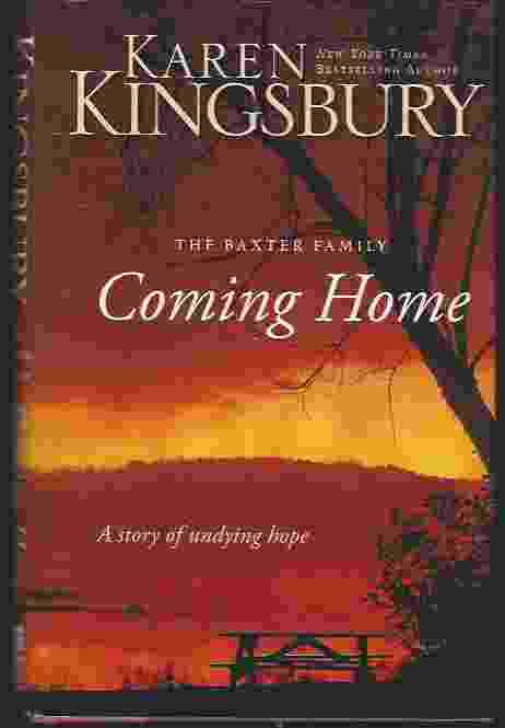 Image for COMING HOME  A Story of Unending Love and Eternal Promise