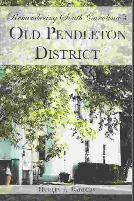 Image for REMEMBERING SOUTH CAROLINA'S OLD PENDLETON DISTRICT