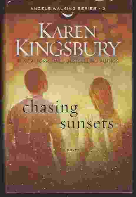 Image for CHASING SUNSETS  A Novel
