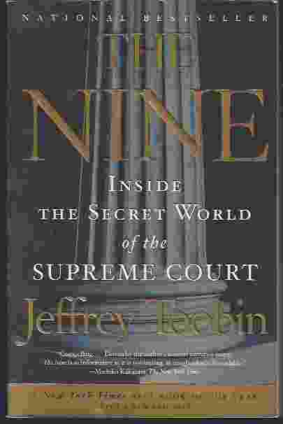 Image for THE NINE Inside the Secret World of the Supreme Court