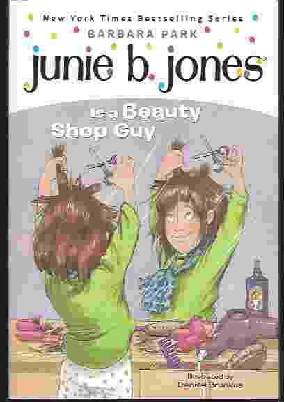 Image for JUNIE B JONES IS A BEAUTY SHOP GUY