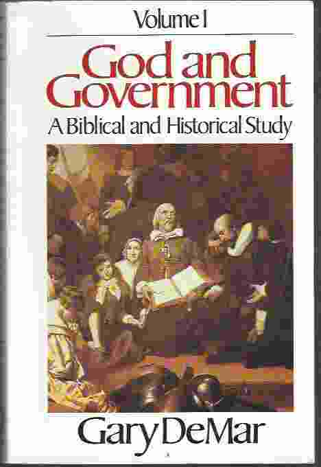 Image for GOD AND GOVERNMENT, VOL. 1 A Biblical and Historical Study