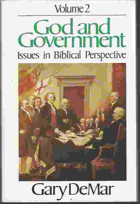 Image for GOD AND GOVERNMENT, VOL 2  Issues in Biblical Perspective