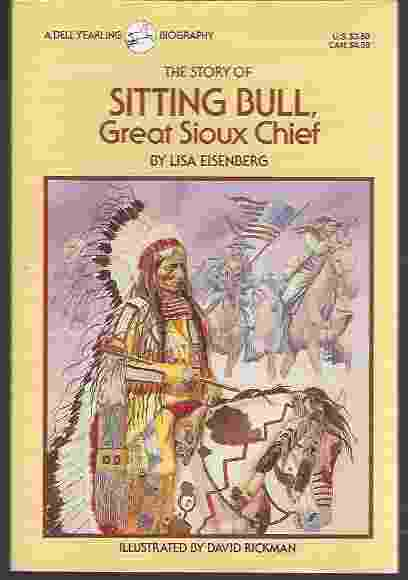 Image for THE STORY OF SITTING BULL, GREAT SIOUX CHIEF
