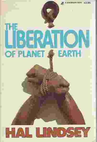 Image for THE LIBERATION OF PLANET EARTH