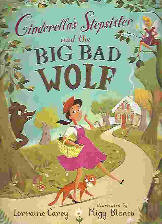 Image for CINDERELLA'S STEPSISTER AND THE BIG BAD WOLF