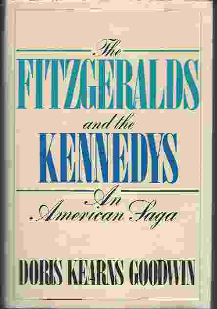 Image for THE FITZGERALDS AND THE KENNEDYS An American Saga
