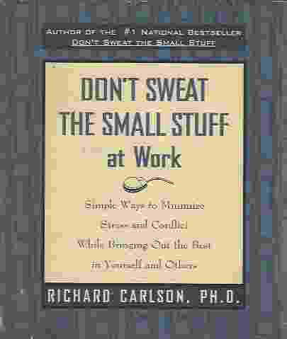 Image for DON'T SWEAT THE SMALL STUFF AT WORK