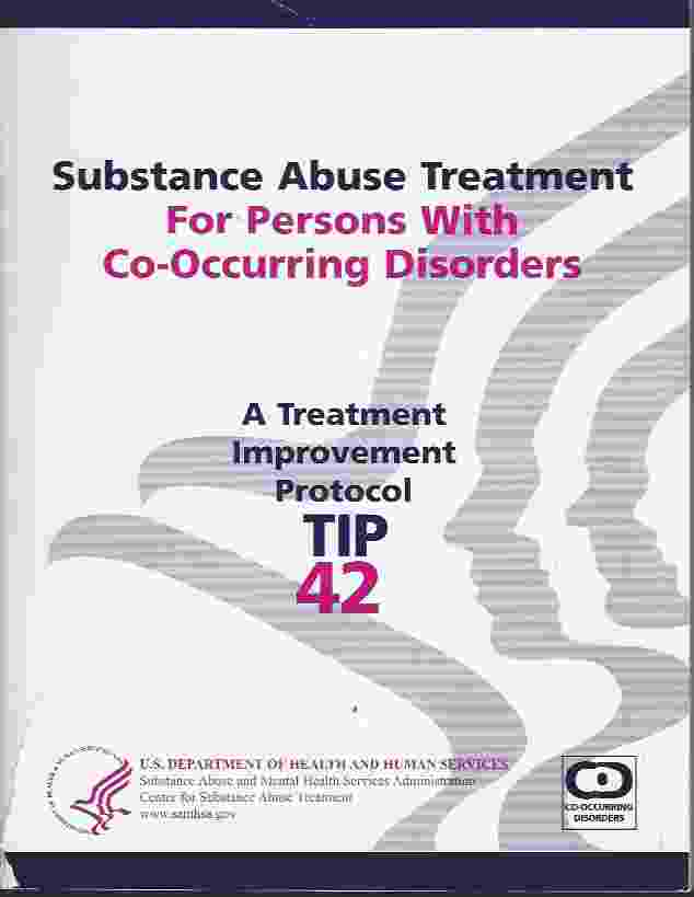 Image for SUBSTANCE ABUSE TREATMENT FOR PERSONS WITH CO-OCCURRING DISORDERS