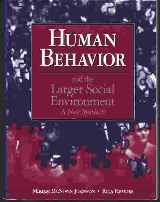 Image for HUMAN BEHAVIOR AND THE LARGER SOCIAL ENVIRONMENT  A New Synthesis
