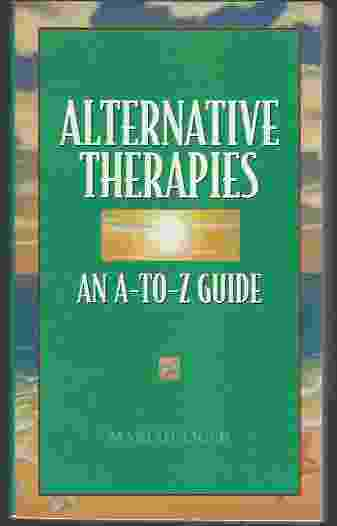 Image for ALTERNATIVE THERAPIES  An A-to-Z Guide
