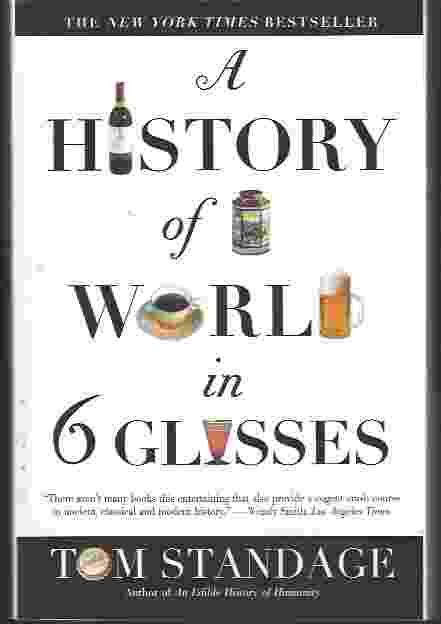 Image for A HISTORY OF THE WORLD IN 6 GLASSES