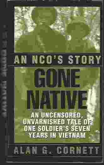 Image for GONE NATIVE  An NCO's Story