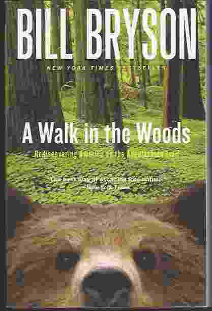 Image for A WALK IN THE WOODS Rediscovering America on the Appalachian Trail