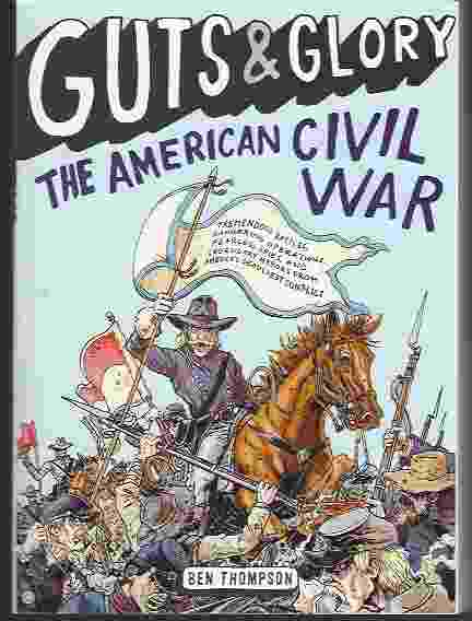 Image for GUTS & GLORY: THE AMERICAN CIVIL WAR