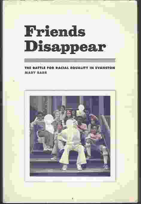 Image for FRIENDS DISAPPEAR  The Battle for Racial Equality in Evanston