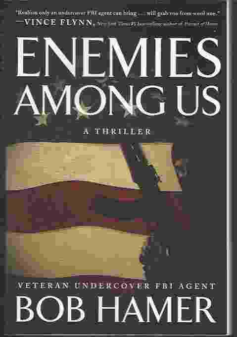 Image for ENEMIES AMONG US  A Thriller
