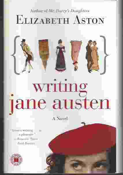 Image for WRITING JANE AUSTEN  A Novel