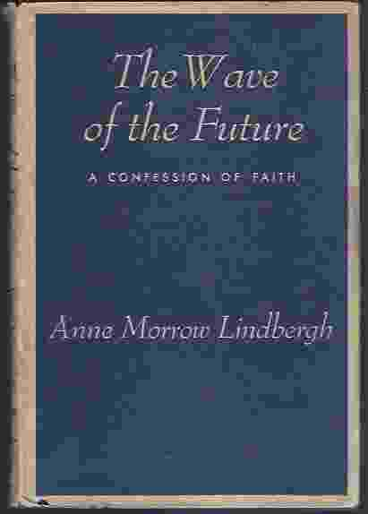 Image for THE WAVE OF THE FUTURE A Confession of Faith