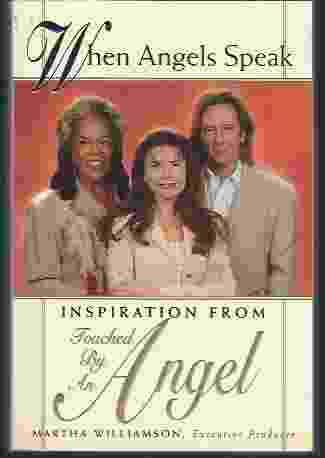 Image for WHEN ANGELS SPEAK  Inspiration From Touched by an Angel