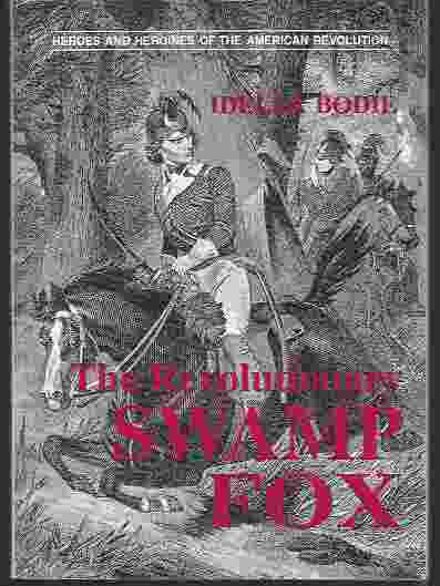 Image for THE REVOLUTIONARY SWAMP FOX