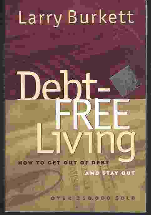 Image for DEBT-FREE LIVING  How to Get Out of Debt and Stay Out