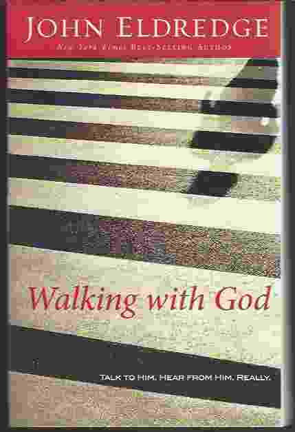 Image for WALKING WITH GOD  Talk to Him. Hear from Him. Really.