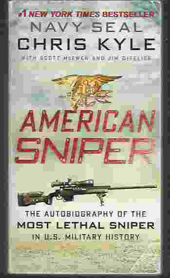 Image for AMERICAN SNIPER [TALL PB]  The Autobiography of the Most Lethal Sniper in U.S. Military History
