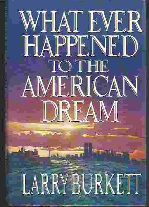 Image for WHAT EVER HAPPENED TO THE AMERICAN DREAM