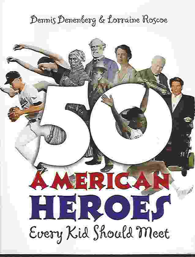 Image for 50 AMERICAN HEROES EVERY KID SHOULD MEET