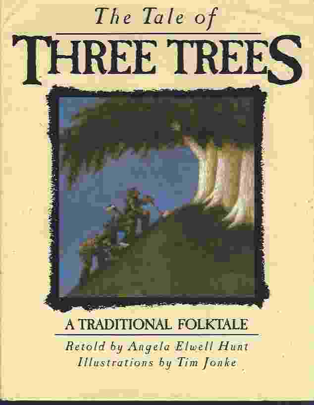 Image for THE TALE OF THREE TREES  A Traditional Folktale