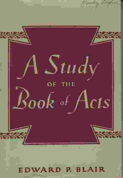Image for A STUDY OF THE BOOK OF ACTS