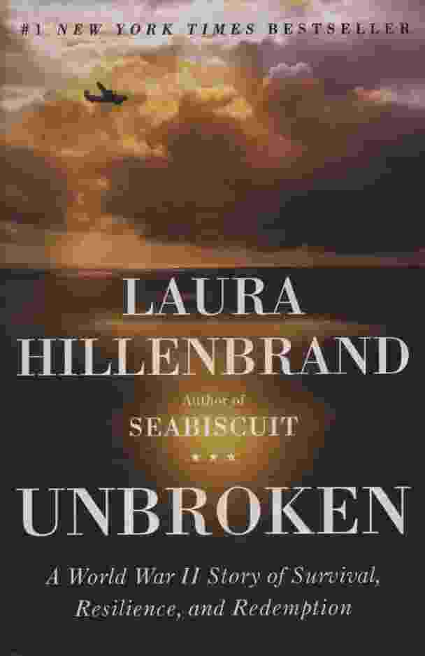Image for UNBROKEN  A World War II Story of Survival, Resilience, and Redemption