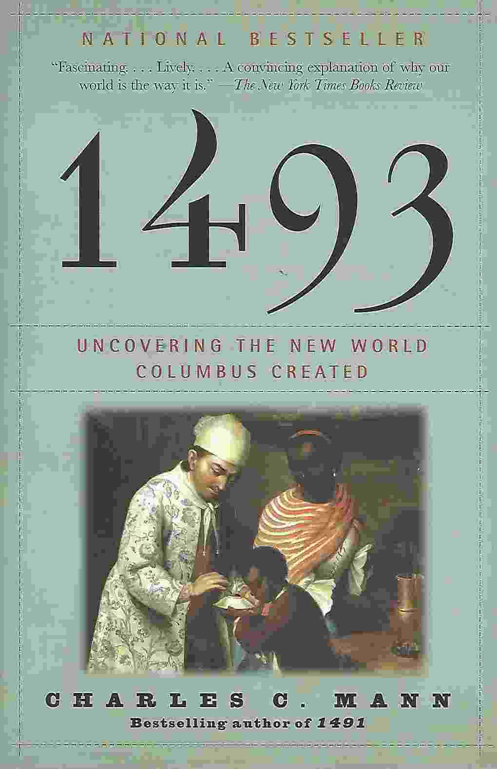 Image for 1493 Uncovering the New World Columbus Created