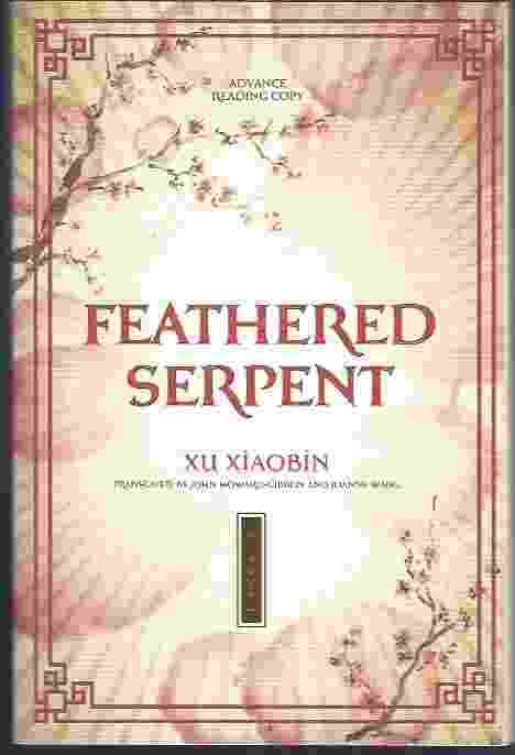 Image for FEATHERED SERPENT [advance reading copy]  A Novel